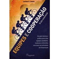 Equipes e Cooperação - o Elo Essencial