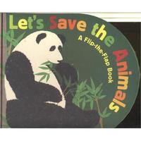 LET`S SAVE THE ANIMALS - A FLIP-THE-FLAP BOOK