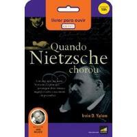 Quando Nietzsche Chorou - Audiolivro