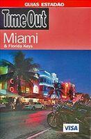 Guia Estadao Time Out Miami e Florida Keys