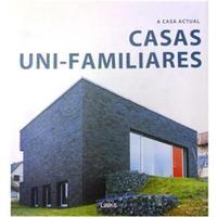 A Casa Actual - Casas Uni-Familiares