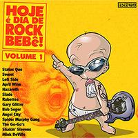 Hoje é Dia de Rock Bebê - Volume 1