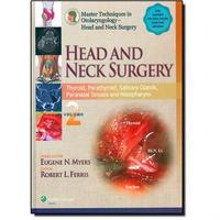 Master Techniques In Otolaryngology Head And Neck Surgery:Head And Neck Surgery - Vol.2