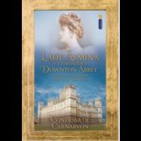 Ebook - Lady Almina e a verdadeira Downton Abbey