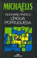 Michaelis - Dicionario Pratico Lingua Portuguesa
