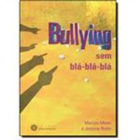 Bullying Sem Blá Blá Blá