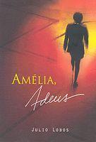 Amelia, Adeus