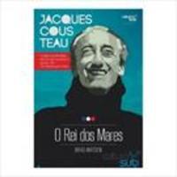 Jacques Cousteau - o Rei Dos Mares