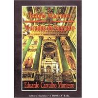 O Templo Maçônico e as Moradas do Sagrado