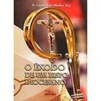 Livro - O Êxodo de Um Bispo Diocésano