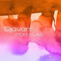 CD Djavan - Por Elas