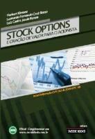 STOCK OPTIONS - CRIAÇÃO DE VALOR PARA O ACIONISTA