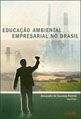 Educacao Ambiental Empresarial no Brasil