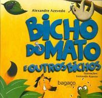 Bicho do Mato e Outros Bichos Edição 1 2011