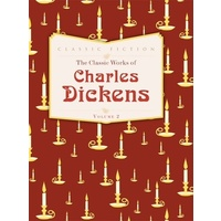 The classic works of charles dickens - volume 2