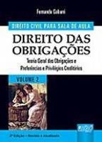 Direito Civil para Sala de Aula Teoria Geral das Obrigações e Preferências e Privilégios Creditórios Vol 2  2ª Edição 2013