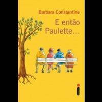 Ebook - E então Paulette...