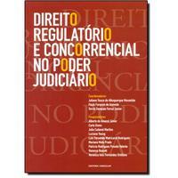 Direito regulatório e concorrencial no poder judiciário