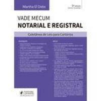 Vade Mecum Notarial e Registral - Coletânea de Leis Para Cartórios (2018)