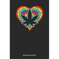 Marijuana Notebook: Dotted Log Book For Pot Smoker And Leaf Lover: Cannabis Sativa Journal - Heart Psychodelic Gift