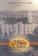 Alma de Bezerro, A