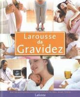 Larousse da Gravidez (2012 - Edição 1)