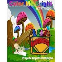 Color Me Bright Activity Book 1