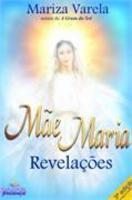 Mae Maria - Revelaçoes