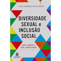 Diversidade Sexual e Inclusão Social:Uma Tarefa a Ser Completa