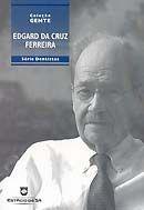 Edgard da Cruz Ferreira - Col. Gente - Dentistas