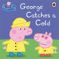 Peppa Pig - George Catches a Cold