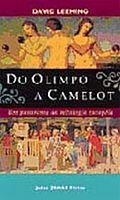 Do Olimpo a Camelot