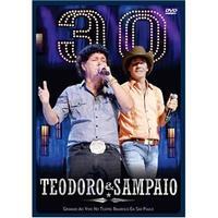 Teodoro & Sampaio: 30 Anos - Multi-Região / Reg.4