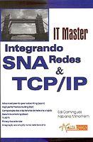 Integrando Redes Sna & Tcp/ Ip - It Master