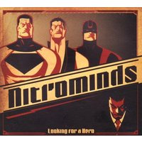 Nitrominds - Looking For A Hero