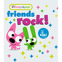 Friends Rock! - Coleção Hoops & Yoyo