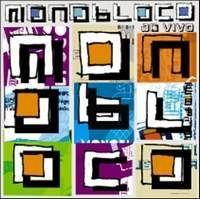 Monobloco - Monobloco - Ao Vivo 2005