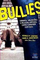 Bullies - Tiranos, Valentoes e Pessoas Dificeis