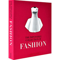 Impossible Collection Of Fashion