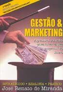 Gestão & Marketing - Agressiva Solução para Levar a Sua Empresa ao Lucro