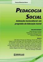 Pedagogia Social: Animaçao Sociocultural: Um Proposito da Educaçao Social - Vol.5