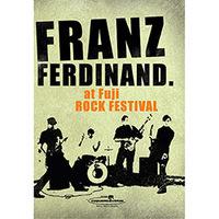 Franz Ferdinand At Fuji Rock Festival Multi-Região/Reg. 4