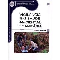 Livro - Vigilância em Saúde Ambiental e Sanitária - Solha