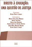 Direito À Educação : Uma Questão de Justiça