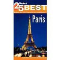 Fodors Paris 25 Best - Pb - Fodors