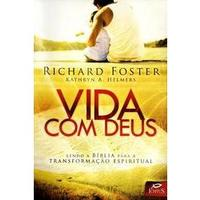 Vida Com Deus Lendo a Bíblia Para a Transformação Espiritual