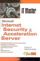 Internet Security & Acceleration Server - It Master