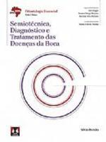 Semiotécnica Diagnóstico e Tratamento Das Doenças Da Boca