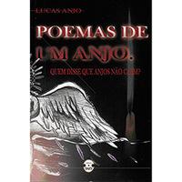 Poemas de Um Anjo - Quem Disse Que Anjos Não Caem?