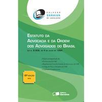 Estatuto da Advocacia e Ordem Dos Advogados do Brasil - 18ª Edição